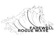 Rogue Wave says his final goodbye