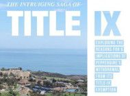 The Intruiging Saga of Title IX