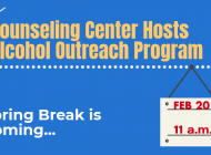 Upcoming Alcohol Outreach Program Hosted by the Counseling Center and Health and Wellness Department