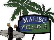 Take Advantage of Year 2 in Malibu