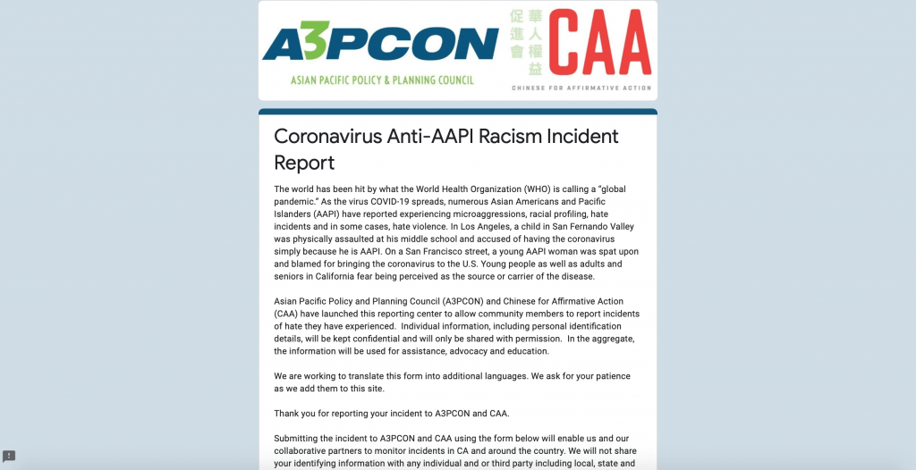 STOP AAPI Hate is an online reporting center created by advocacy groups for Asians and Asian Americans to report incidents of discrimination. Screenshot from the Asian Pacific Policy and Planning website.