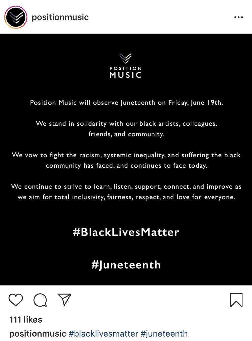 Position Music issues the above statement in observance of Juneteenth. Many companies in the music industry gave their employees the day off to observe the holiday celebrating the emancipation of slavery. Photo courtesy of Instagram