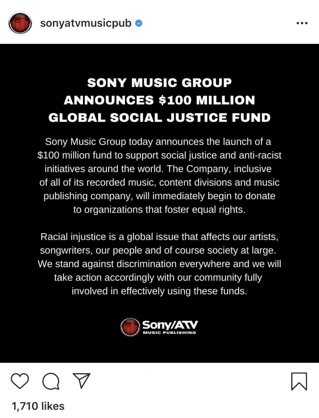 Sony ATV announces a $100 Million dollar donation to the global social justice fund in an Instagram post June 5. In response to the Black Lives Matter movement, many companies have donated to local causes and expressed solidarity. Photo courtesy of Instagram