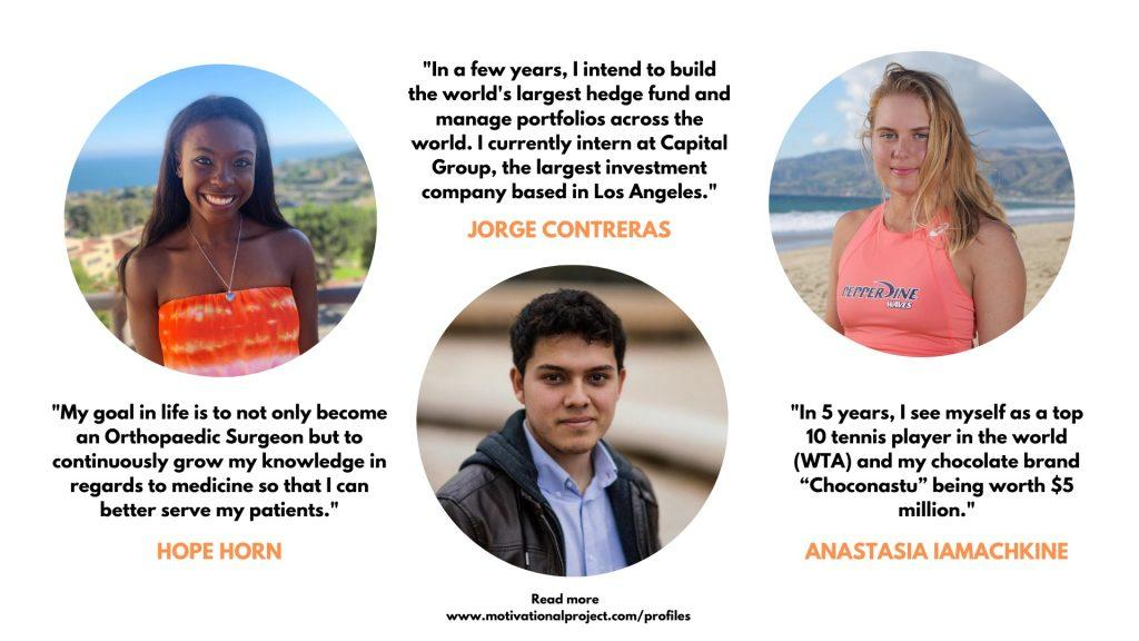 The Motivational Project features members of the Pepperdine family and their dreams. Full profiles are listed on the website. Photo courtesy of Julia Strouk