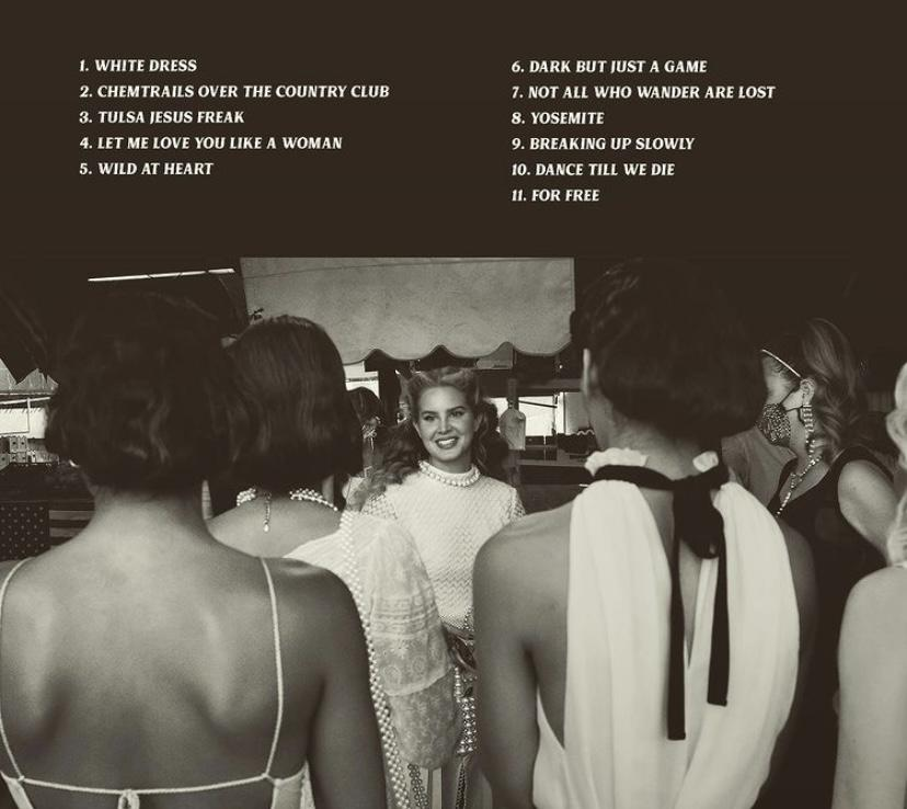 "The Jan. 10, 2020 release of the tracklist above shows Del Rey and her friends from the album cover for ""Chemtrails Over the Country Club."" The only songs on the album that had accompanying music videos were ""White Dress"" and ""Chemtrails Over the Country Club,"" with a pale moonlight werewolf theme."