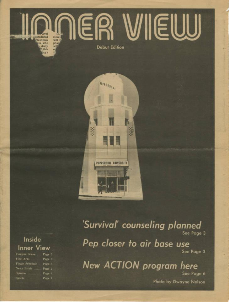 The front page of the first edition of the Inner View depicts a keyhole showing a photo of the administrative building at Pepperdine's LA campus. The student newspaper began publishing in 1972 when the Graphic relocated to the new Malibu campus and came to end in 1976. Photo courtesy of Pepperdine Libraries Special Collections and University Archives