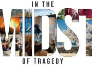 In the Midst of Tragedy