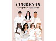 Currents Magazine Spring 2020: Everyday Feminism
