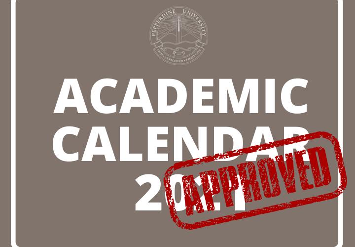 Pepperdine Finalizes Academic Calendar ‹ Pepperdine Graphic