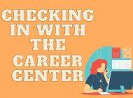 Career Center Continues Helping Students Despite Economic Uncertainty