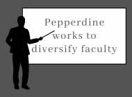 The Road to Inclusion: Pepperdine Looks to Diversify Faculty