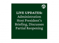 LIVE UPDATES: Administration Host President's Briefing, Discusses Partial Reopening