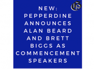 Pepperdine Announces Commencement Speakers for Class of 2020 and 2021 Ceremonies