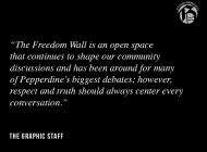 Staff Editorial — Honor the Legacy of the Freedom Wall